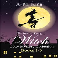 The Summer Sisters Witch Cozy Mystery Collection: Books 1-3