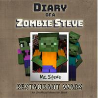 Diary Of A Minecraft Zombie Steve Book 2: Restaurant Wars
