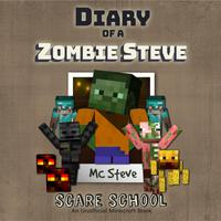 Diary Of A Minecraft Zombie Steve Book 5: Scare School