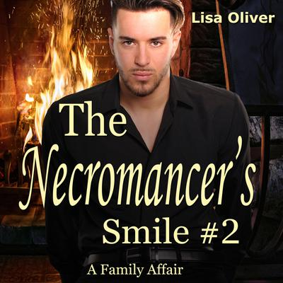 Necromancer's Smile #2, The: A Family Affair