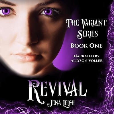 Revival (The Variant Series, Book 1)