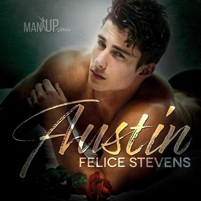 Austin—Man Up Book 1