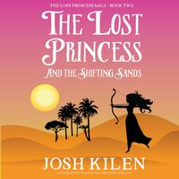The Lost Princess and The Shifting Sands