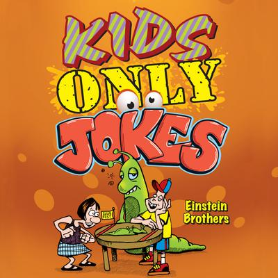 Kids ONLY Jokes
