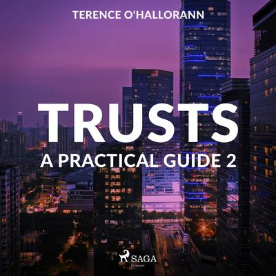Trusts – A Practical Guide 2