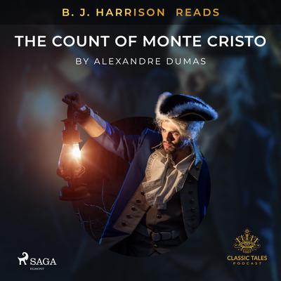 B. J. Harrison Reads The Count of Monte Cristo