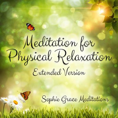 Meditation for Physical Relaxation. Extended Version