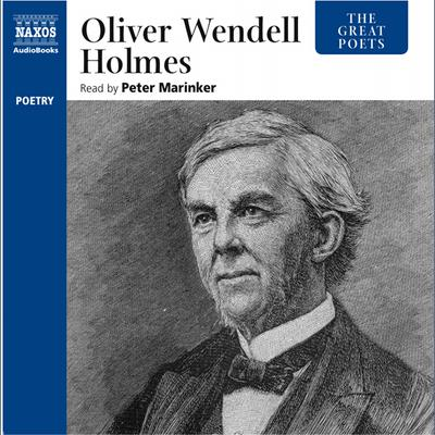 The Great Poets – Oliver Wendell Holmes
