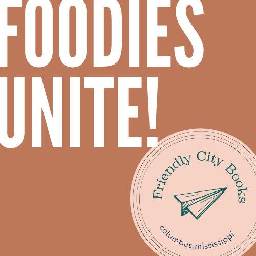 Foodies Unite!