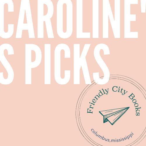 Bookseller Caroline's Top Picks