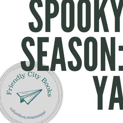 Spooky Season: YA Edition