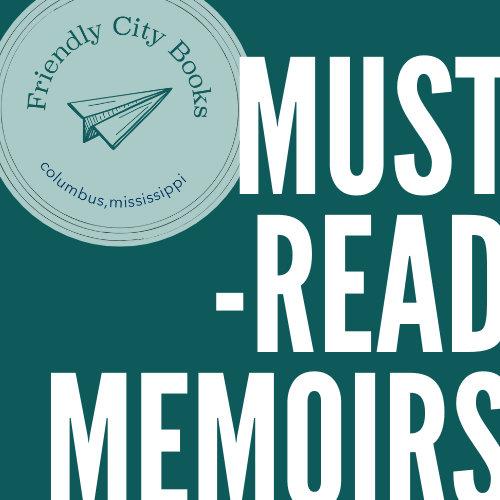 Must-Read Memoirs