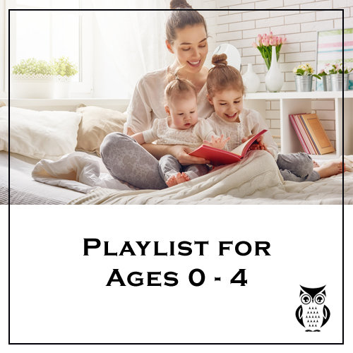Owl Books Playlist for Ages 0 - 4