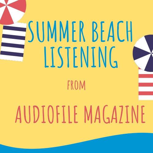 Summer Listening from AudioFile Magazine