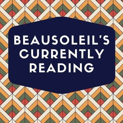 Beausoleil's Current Reading