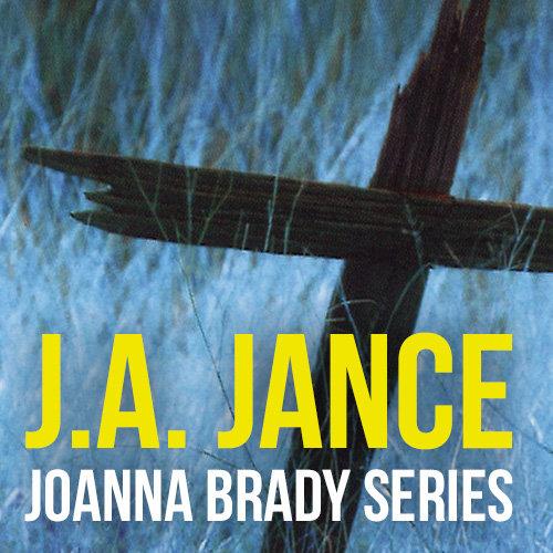 J.A. Jance's Joanna Brady Series