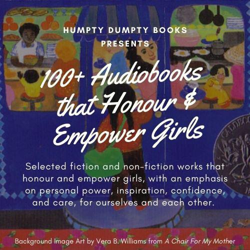 100+ Audiobooks that Honour & Empower Girls