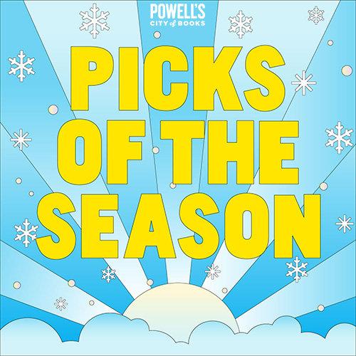 Powell's Picks of the Season 2021