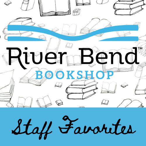 River Bend Staff Favorites