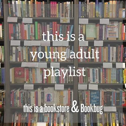 this is a young adult playlist
