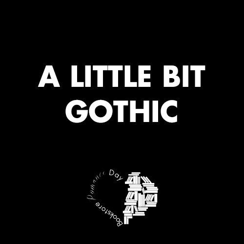A Little Bit Gothic