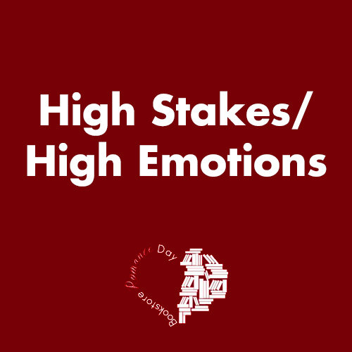 High Stakes/High Emotions