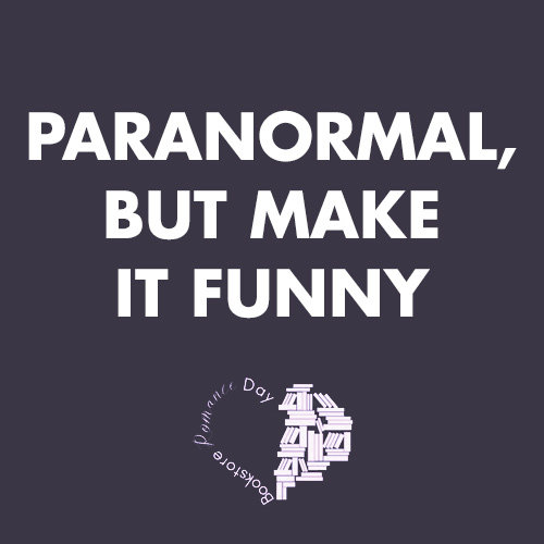 Paranormal, But Make It Funny