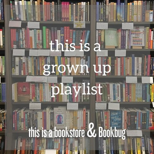 this is a grown up playlist