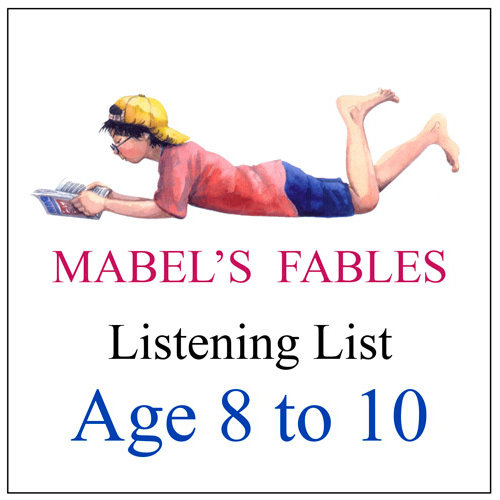 The Mabel's Fables BE A GOOD LISTENER Booklist for ages 8 to 10