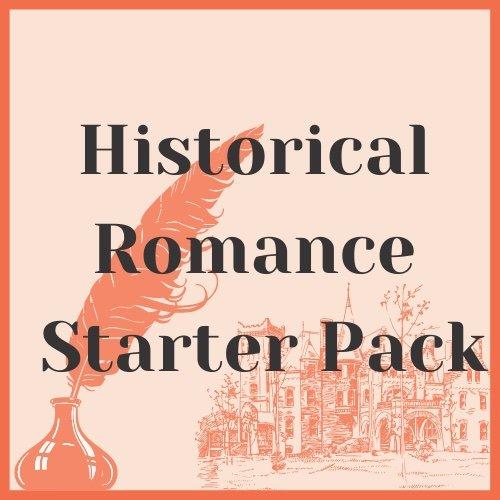Historical Romance Starter Pack