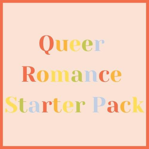 Queer Romance Starter Pack