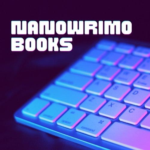 Books Written During NaNoWriMo