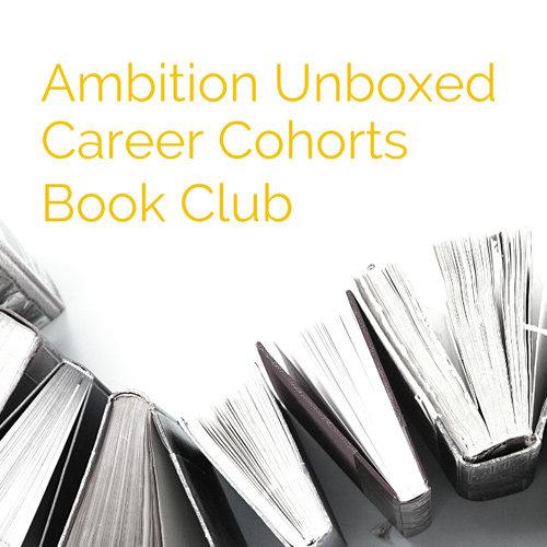 Ambition Unboxed Career Cohorts Picks