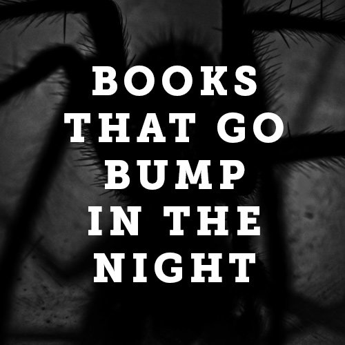 Books That Go Bump In The Night