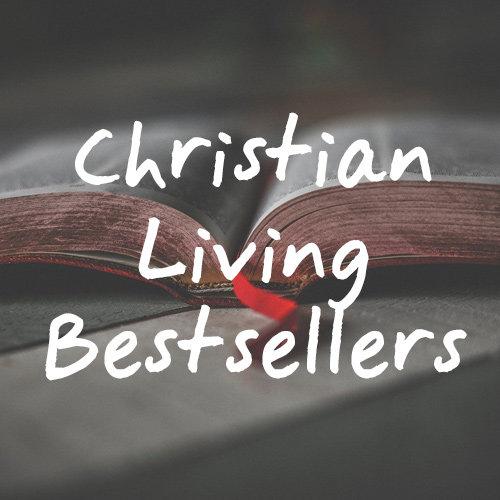 Christian Living Bestsellers