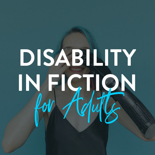 Disability in Fiction for Adults