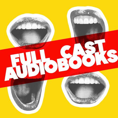 Full-cast audiobooks