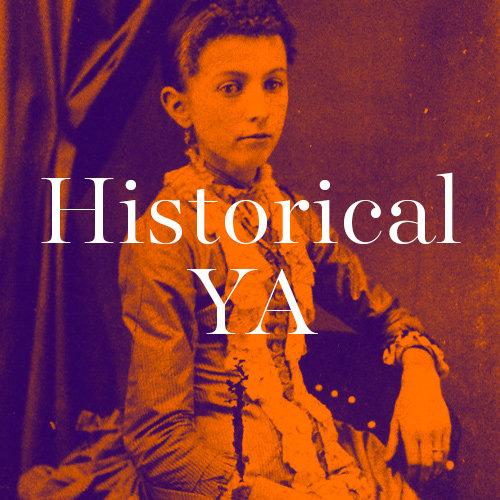 Historical YA