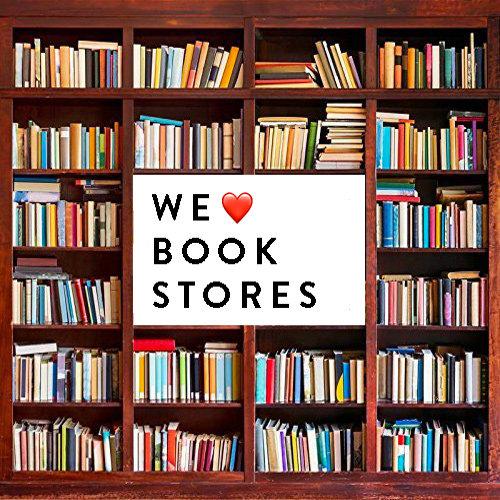 We Love Bookstores!
