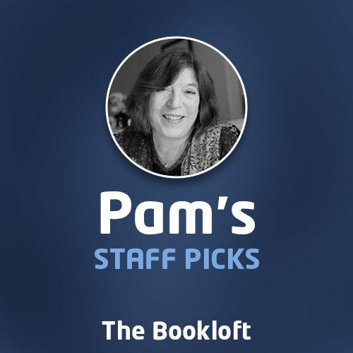 Pam's Staff Picks
