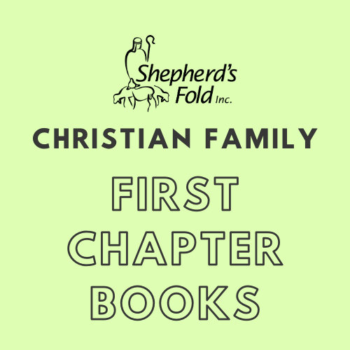 Christian Family First Chapter Books