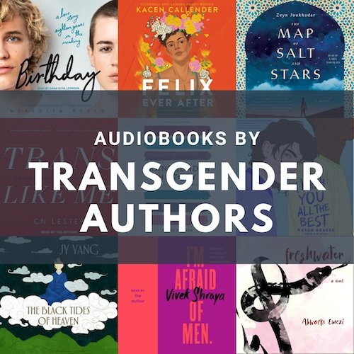 Audiobooks by Trans Authors
