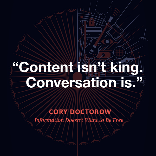 Content isn't king. Conversation is.