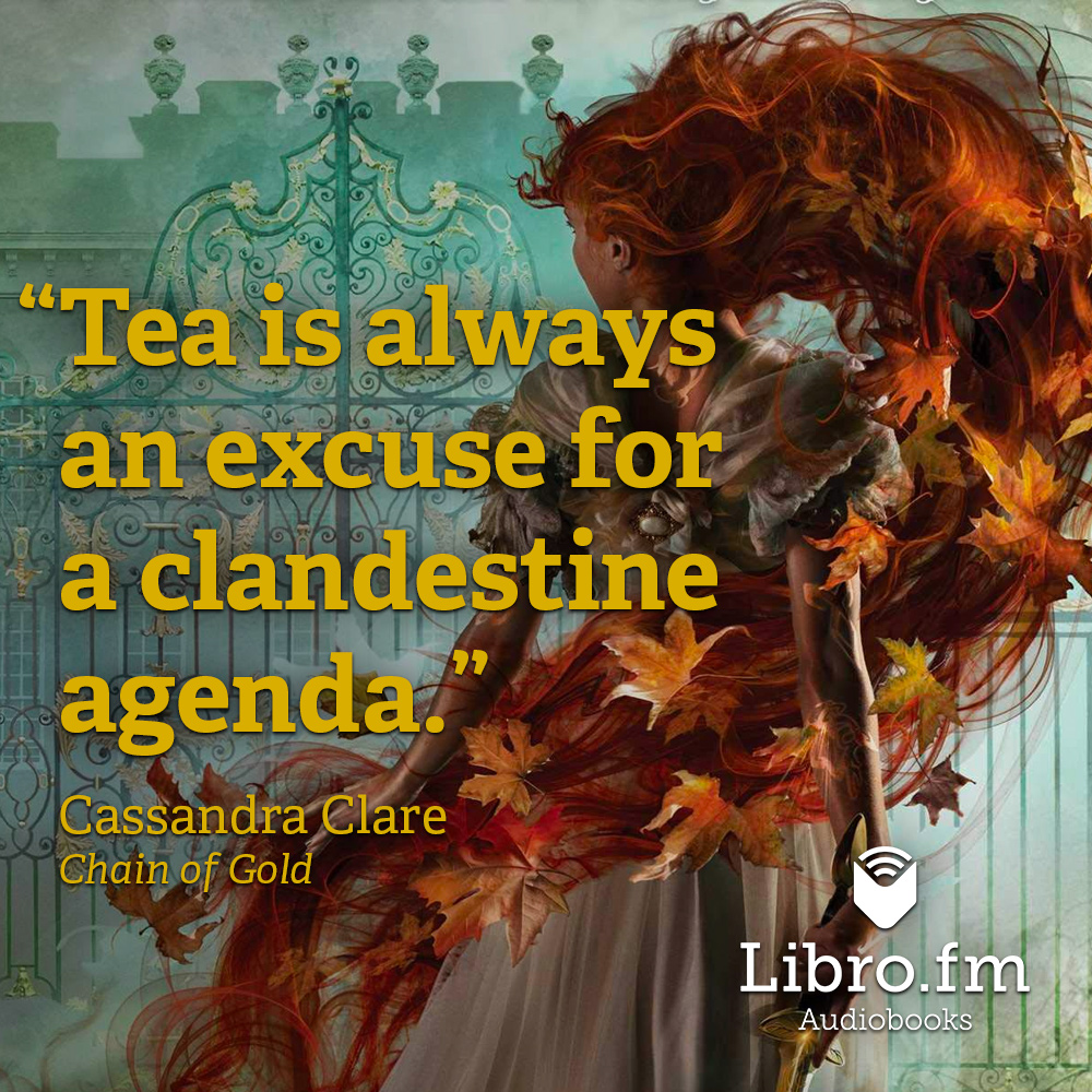 Tea is always an excuse for a clandestine agenda.