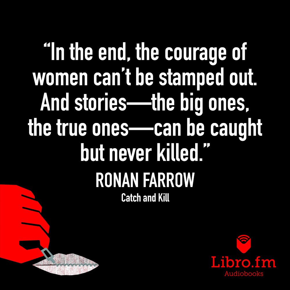 In the end, the courage of women can't be stamped out. And stories - the big ones, the true ones - can be caught but never killed.