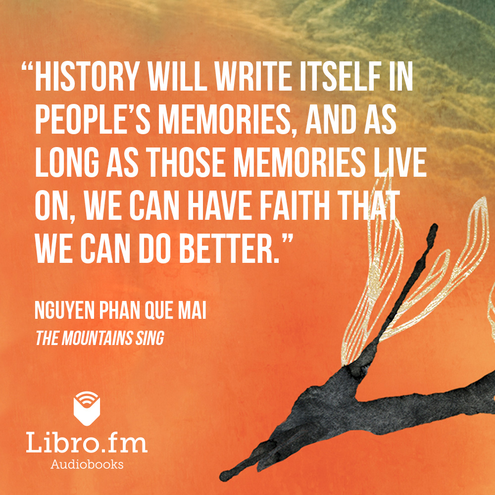 History will write itself in people's memories, and as long as those memories live on, we can have faith that we can do better.