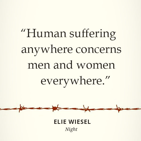 Human suffering anywhere concerns men and women everywhere.