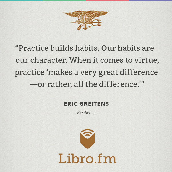 Practice builds habits. Our habits are our character. When it comes to virtue, practice 'makes a very great difference—or rather, all the difference.'