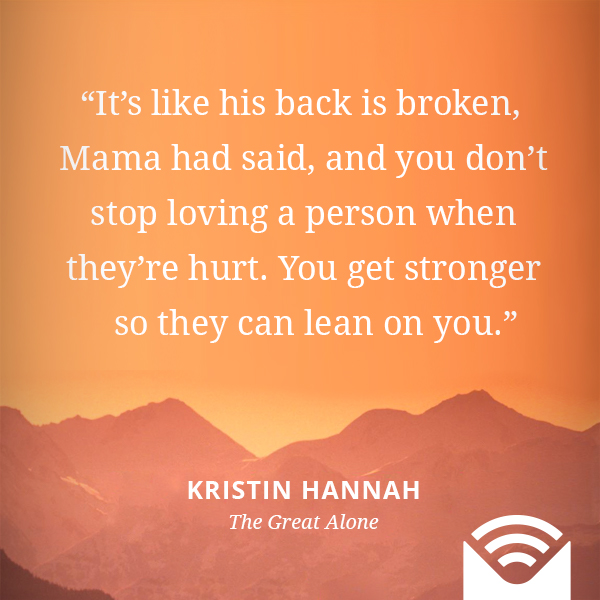 It's like his back is broken, Mama had said, and you don't stop loving a person when they're hurt. You get stronger so they can lean on you.